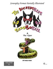 The Incredibles Scoobobell & the Viper (Volume 4)