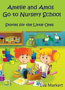 Amos and Amelie Go to Nursery School
