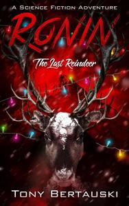 Ronin: The Last Reindeer