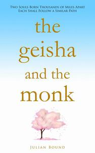 The Geisha and The Monk