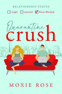 Quarantine Crush