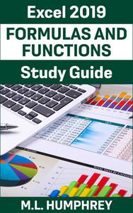 Excel 2019 Formulas and Functions Study Guide