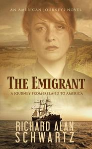The Emigrant: A Journey from Ireland to America