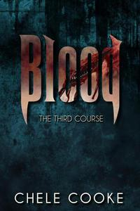 Blood: The Third Course