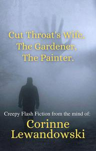 A Trio of Creepy Flash Fiction