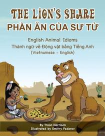 The Lion's Share - English Animal Idioms (Vietnamese-English)