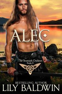 Alec: A Scottish Outlaw