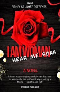 I Am Woman - Hear Me Roar
