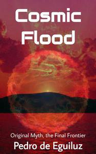 Cosmic Flood