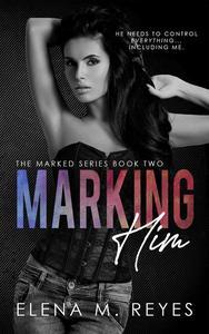 Marking Him #2
