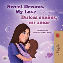 Sweet Dreams, My Love! ¡Dulces sueños, mi amor!