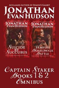 Captain Staker Book 1 & 2 Omnibus