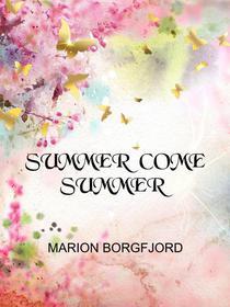 Summer Come Summer