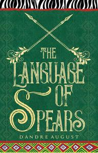 The Language of Spears
