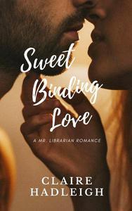 Sweet Binding Love
