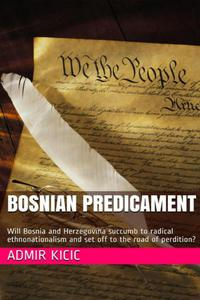 Bosnian Predicament