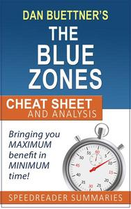 The Blue Zones Solution by Dan Buettner: Summary and Analysis