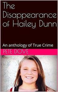 The Disappearance of Hailey Dunn