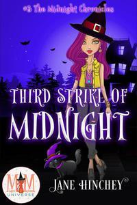 Third Strike of Midnight: Magic and Mayhem Universe