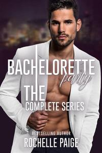 Bachelorette Party: The Complete Series