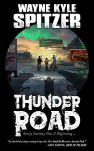 Thunder Road: Every Journey Has A Beginning ...