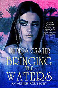 Bringing the Waters:  A Short Story