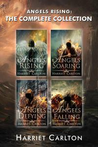 Angels Rising: The Complete collection