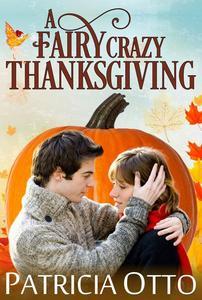 A Fairy Crazy Thanksgiving