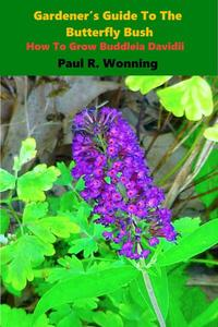 Gardener's Guide To The Butterfly Bush