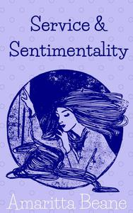 Service and Sentimentality