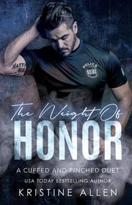 The Weight of Honor