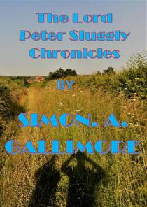 The Lord Peter Sluggly Chronicles
