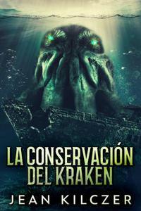 La Conservación Del Kraken