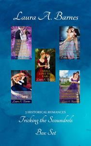 Tricking the Scoundrels: A Historical Regency Romance Collection