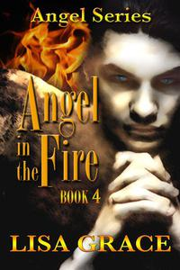Angel in the Fire, Book 4