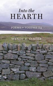 Into the Hearth, Poems-Volume 14