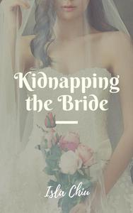 Kidnapping the Bride
