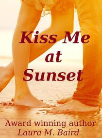 Kiss Me at Sunset