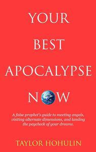 Your Best Apocalypse Now