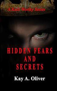 Hidden Fears and Secrets
