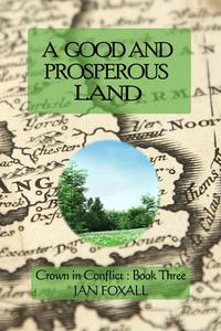 A Good and Prosperous Land