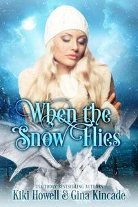 When The Snow Flies