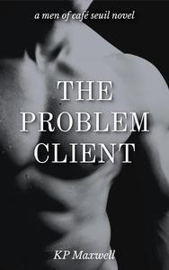 The Problem Client