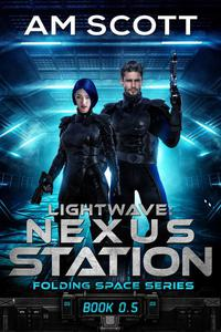 Lightwave: Nexus Station