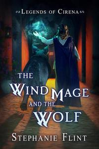 The Wind Mage and the Wolf