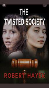The Twisted Society