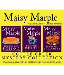 Connie Cafe Mystery Collection: Mysteries 4-6: Pumpkins & Poison/Decaf & Death/Turkey & Treachery