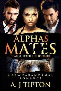 Alpha's Mates: A MFM Menage Paranormal Romance