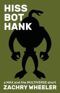 Hiss Bot Hank