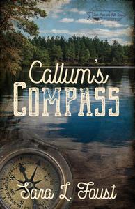 Callum's Compass: Journey to Love